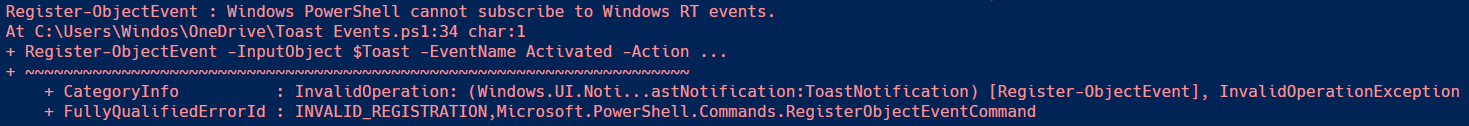 Error: Windows PowerShell cannot subscribe to Windows RT events